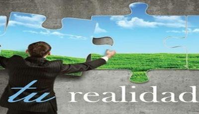 Creando tu propia realidad